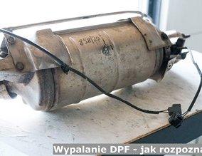 Wypalanie DPF - jak rozpoznać?