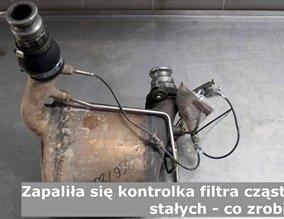 Zapaliła się kontrolka filtra cząstek stałych - co zrobić?