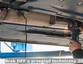 Brak DPF a przegląd techniczny 2019