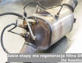 Jakie etapy ma regeneracja filtra DPF? Ile kosztuje?