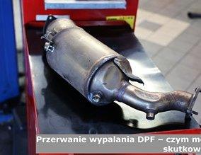 Przerwanie wypalania DPF – czym może skutkować?